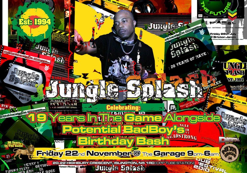 Jungle Splash Celebrating 19 Years In The Game Alongside Potential Bad Boys Birthday Bash - Flyer front