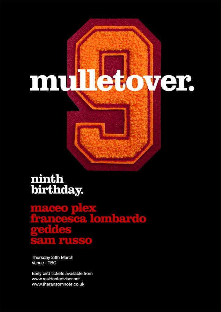 Mulletover 9th Birthday - Maceo Plex, Francesca Lombardo, Geddes, Sam Russo - Flyer front