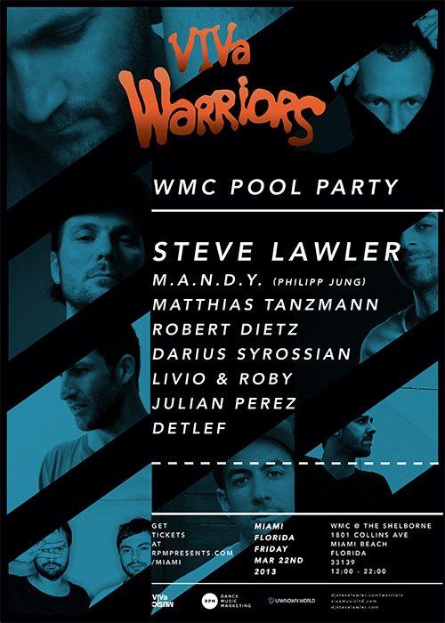 Viva Warriors with Steve Lawler, M.A.N.D.Y., Matthias Tanzmann, Robert Dietz - Flyer front