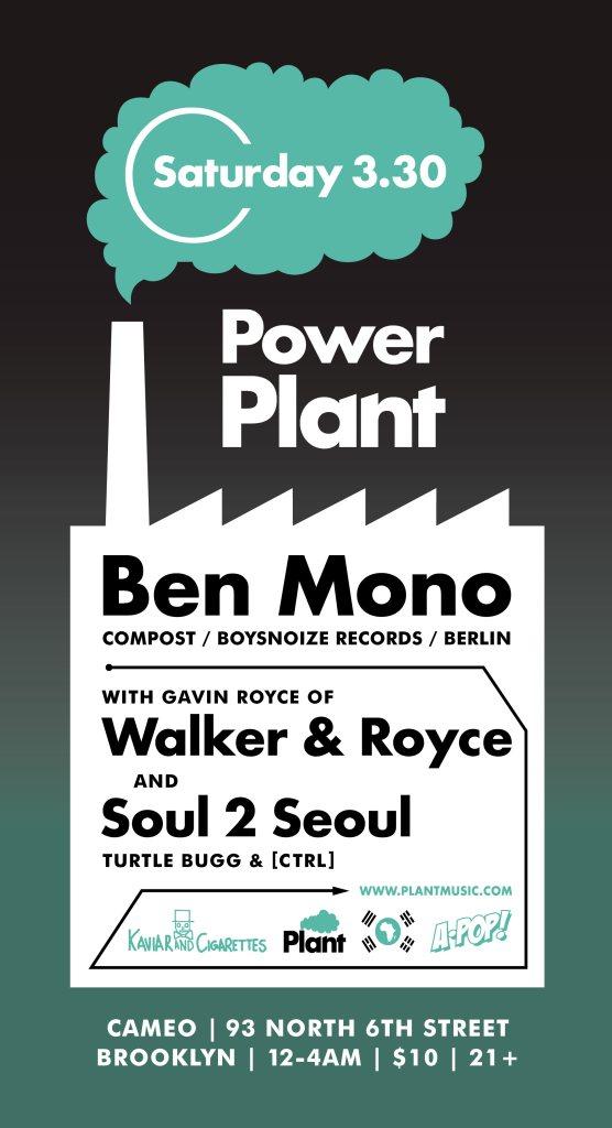 Plant Music presents... Ben Mono, Soul 2 Seoul, Gavin (Walker & Royce) - Flyer front