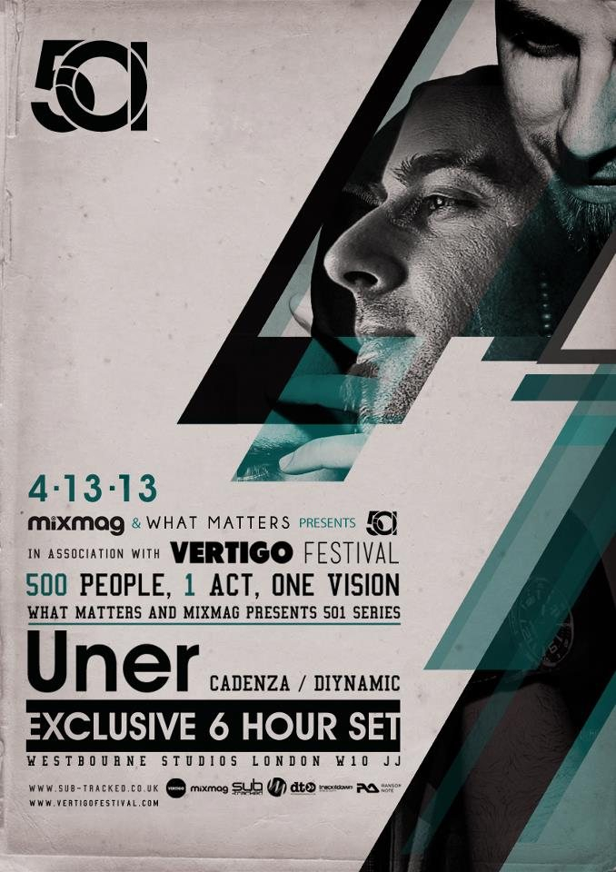 Mixmag & What Matters presents 501 Feat. Uner In Association with Vertigo - Flyer front