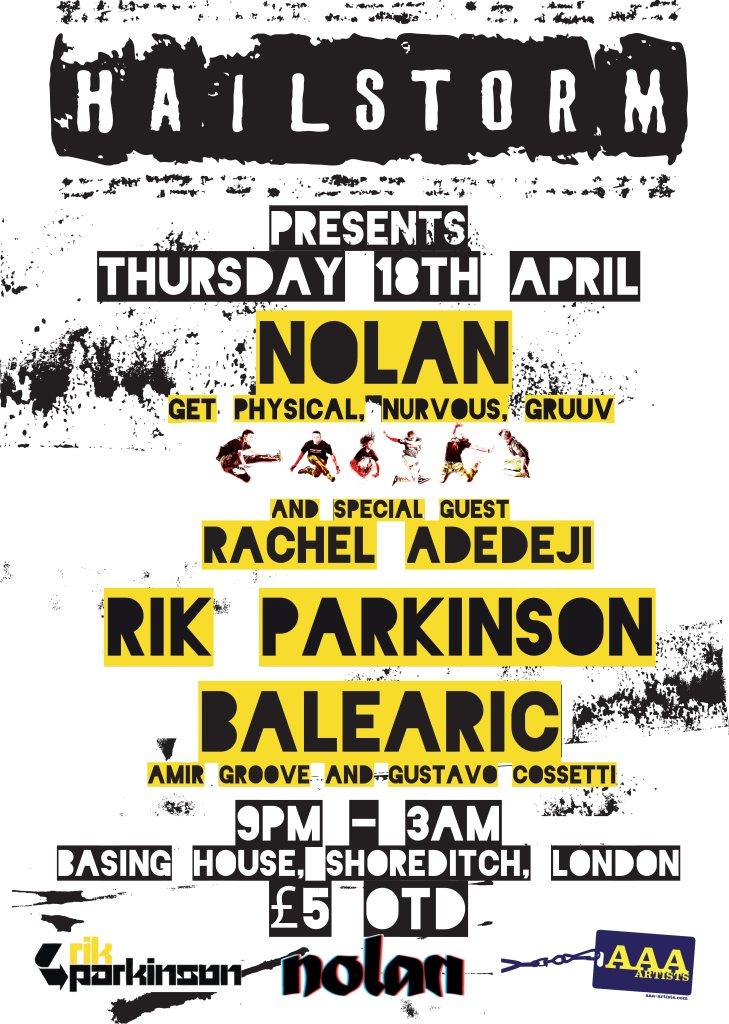 Hailstorm presents Nolan with Rachel Adedeji, Rik Parkinson & Balearic - Flyer front