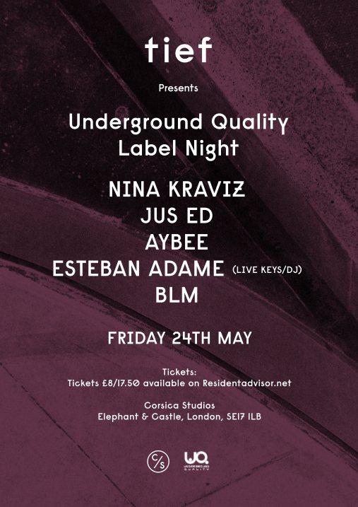 Tief presents Underground Quality Label Night with Nina Kraviz, Jus Ed, Aybee, Estaban Adame - Flyer front