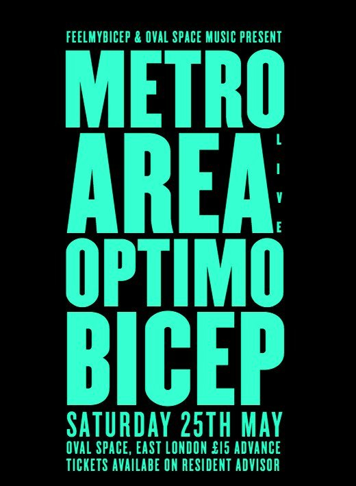 Feel My Bicep x Oval Space Music // Metro Area x Bicep x Optimo - Flyer front
