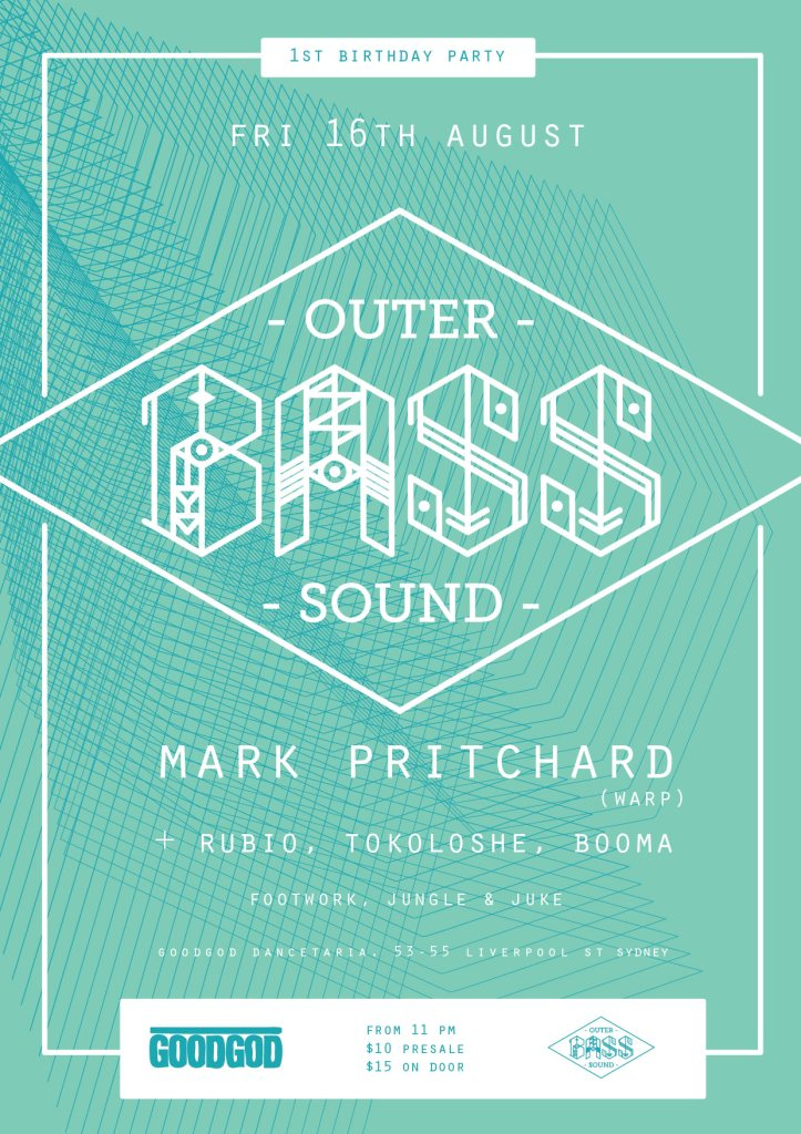 Outer Bass Sound 1st Birthday feat. Mark Pritchard - Flyer front