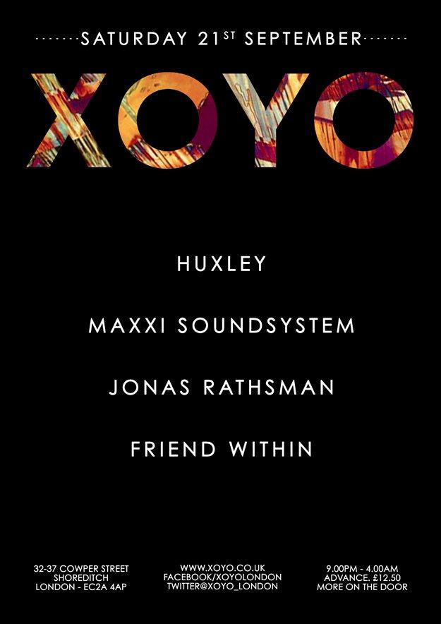 Huxley x Maxxi Soundsystem x Jonas Rathsman x Friend Within - Flyer front