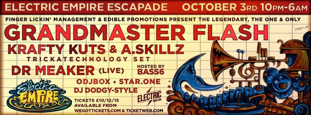 Electric Empire Escapade presents... Grandmaster Flash - Flyer front