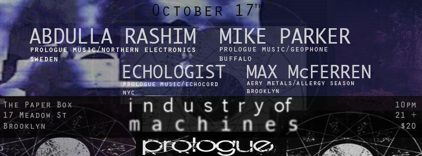 Industry of Machines presents: Abdulla Rashim, Mike Parker, Echologist - Flyer back