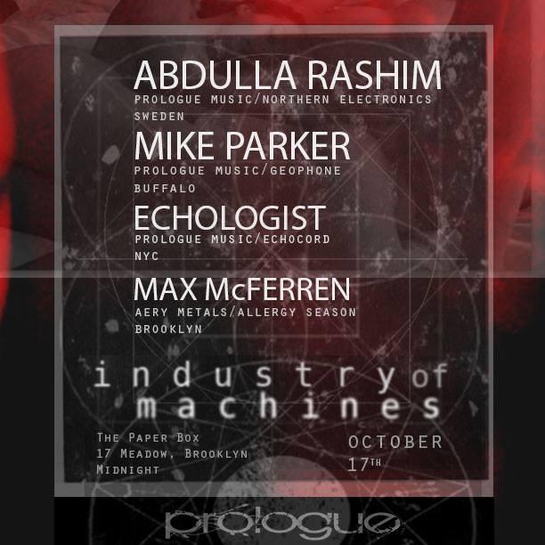Industry of Machines presents: Abdulla Rashim, Mike Parker, Echologist - Flyer front
