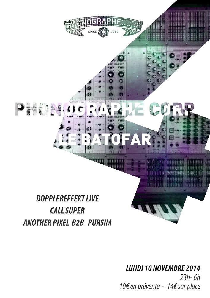 Phonographe Corp - 4 ANS W/ Dopplereffekt, Call Super & Pursim & Another Pixel - Flyer front