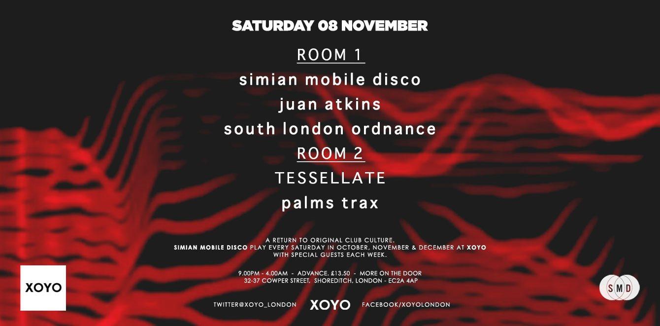 Simian Mobile Disco + Juan Atkins + South London Ordnance - Flyer front