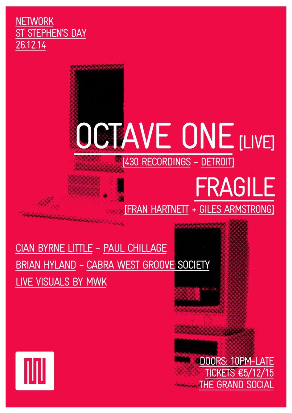Network: Octave One (Live), Fragile + Guests - Flyer back