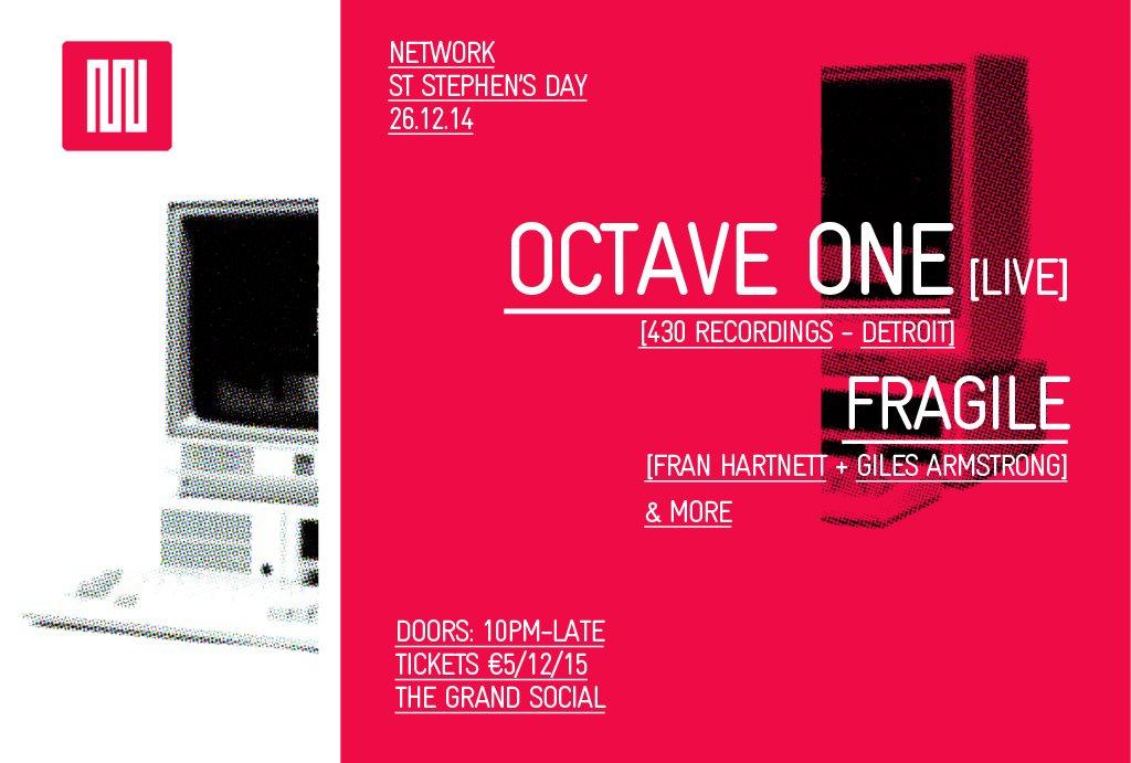 Network: Octave One (Live), Fragile + Guests - Flyer front