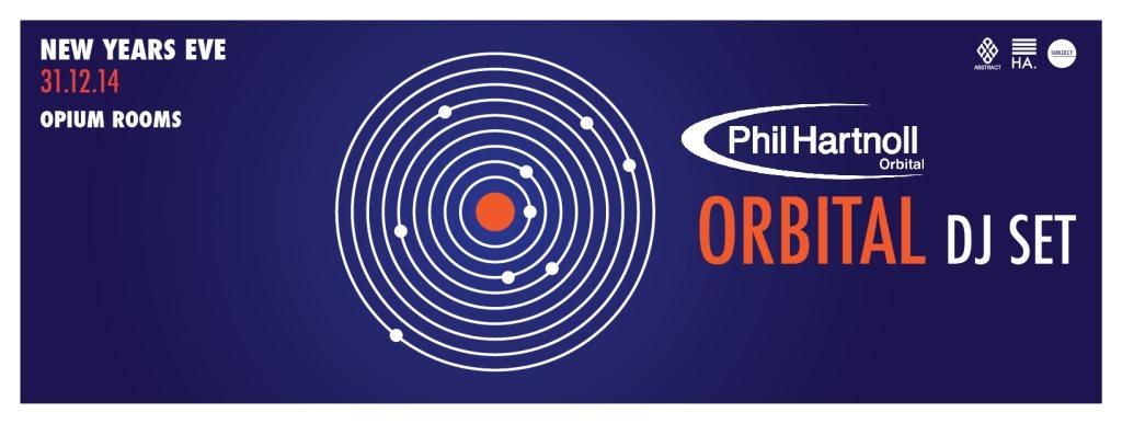 Abstract & Hidden Agenda present NYE with Phil Hartnoll - Orbital DJ Set - Flyer front