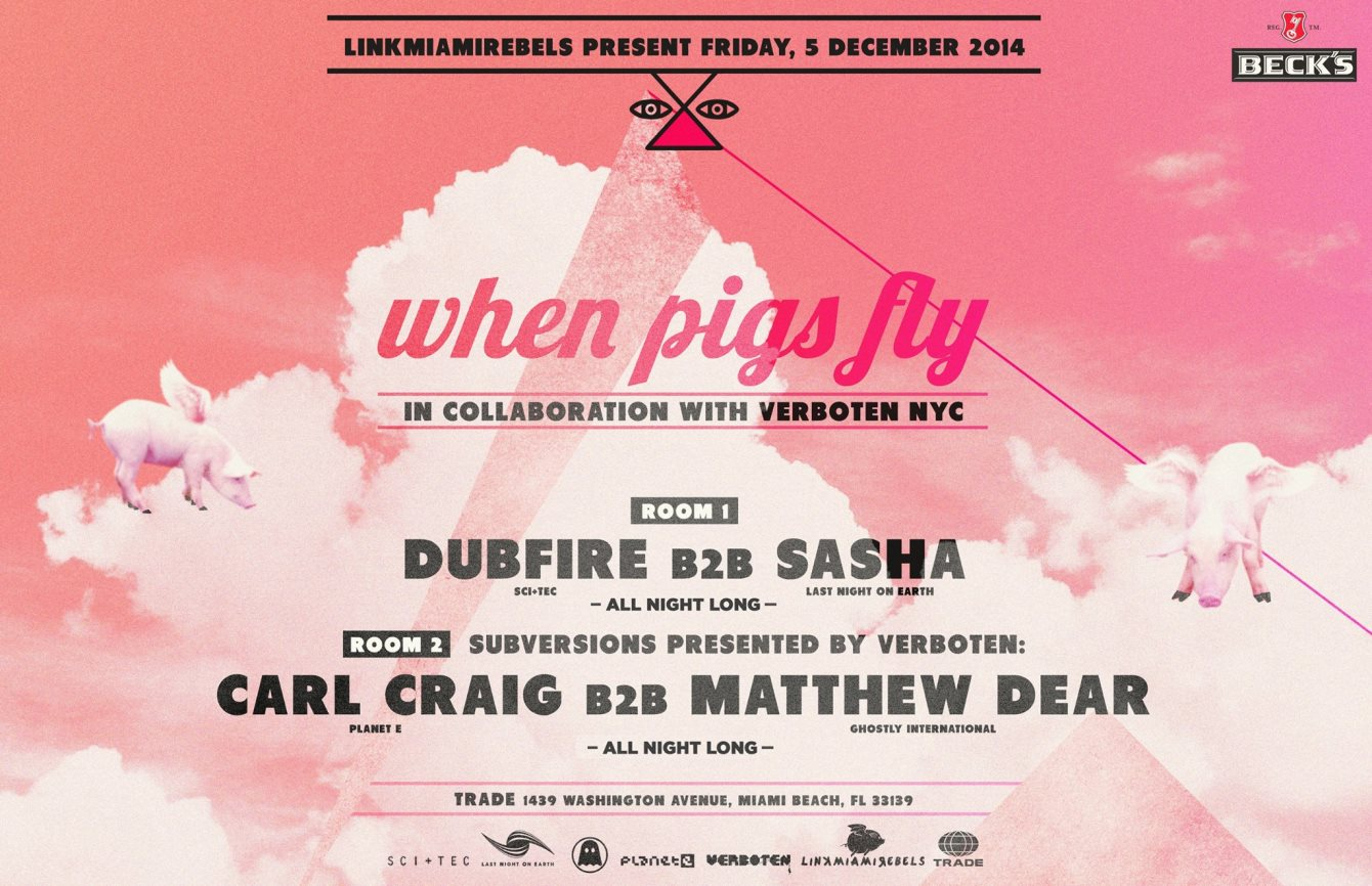 When Pigs Fly by Link Miami Rebels - Art Basel Edition - Flyer front