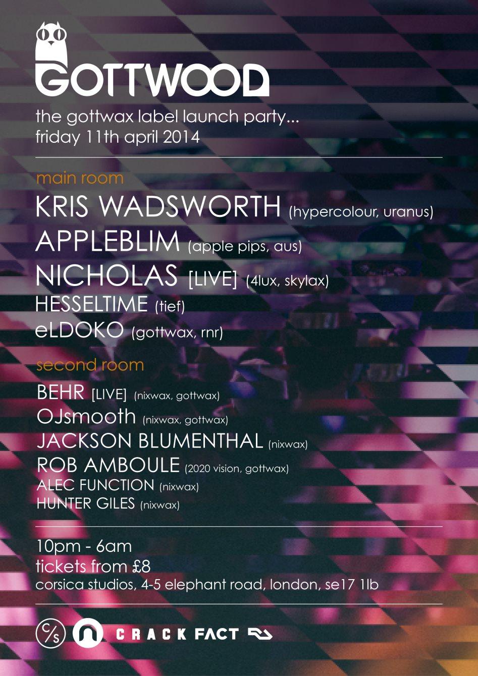 Gottwood presents: The Gottwax Label Launch Feat. Kris Wadsworth, Appleblim, Nicholas (Live) - Flyer front