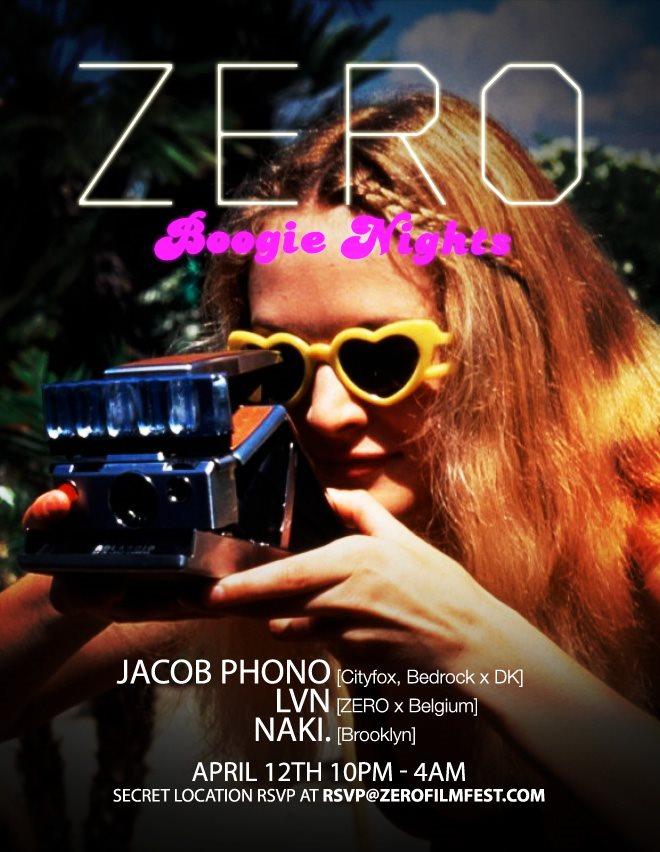 Zero presents... Boogie Nights with Jacob Phono, LVN, Naki - Flyer front