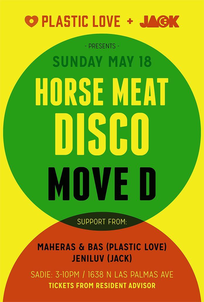 Plastic Love & Jack presents Horse Meat Disco & Move D - Flyer front