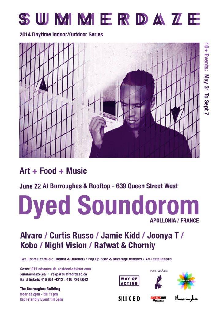 Summerdaze presents...Dyed Soundorom, Food Arts Music Event - Flyer front