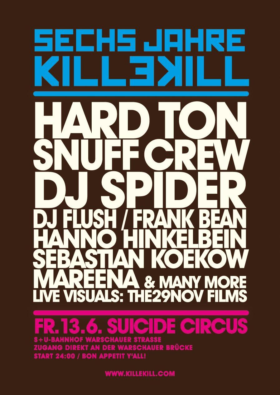 6 Years Of Killekill with Hard Ton, DJ Spider & DJ Flush - Flyer back