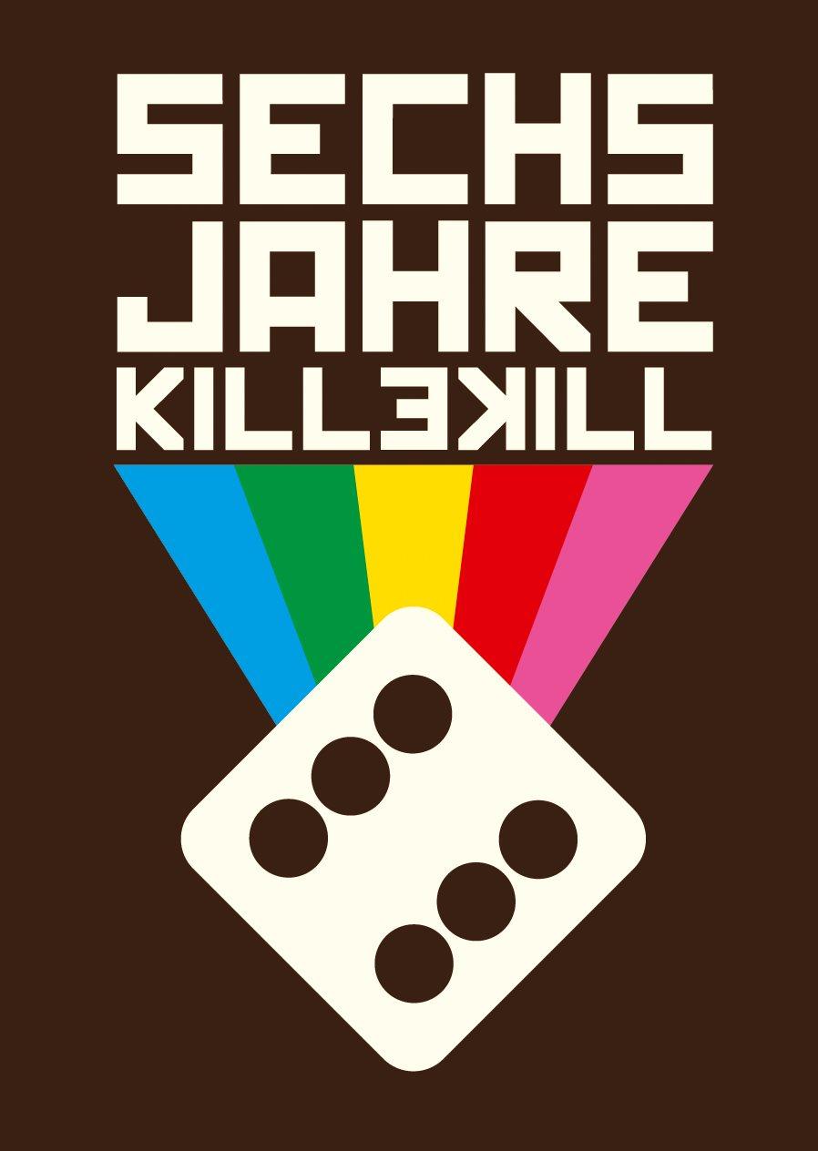 6 Years Of Killekill with Hard Ton, DJ Spider & DJ Flush - Flyer front