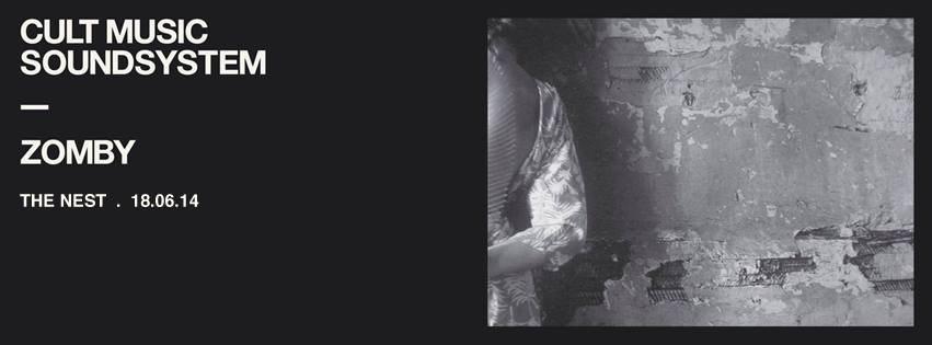 Zomby + Cult Music Soundsystem - Flyer front