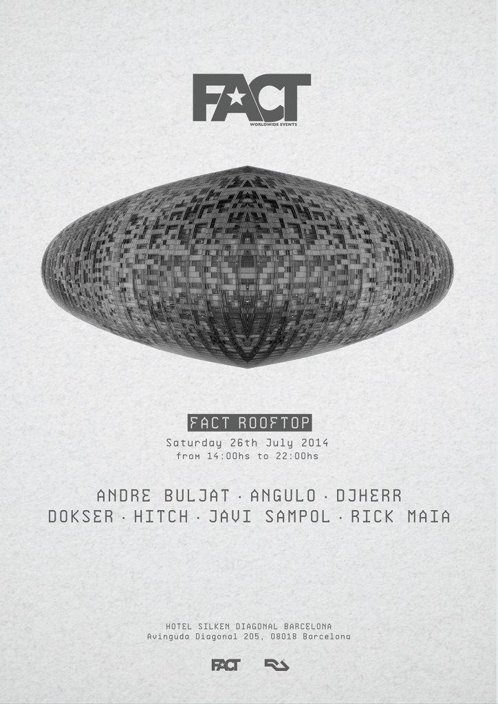 Fact Rooftop presents Andre Buljat, Angulo, Djherr, Dokser, Hitch, Javi Sampol & Rick Maia - Flyer front