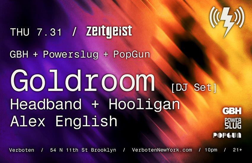 Zeitgeist: Goldroom [dj set] / Headband + Hooligan / Alex English - Flyer back