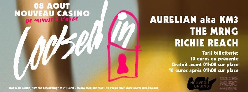 Locked-IN with Aurelian, Richie Reach, The Mrng - Flyer front