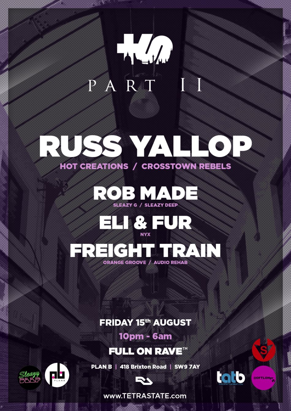 Tetra State Part II with Russ Yallop, Eli & Fur Rob Made - Flyer front
