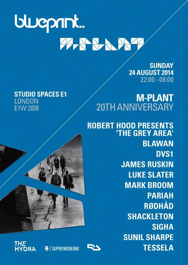 The Hydra: Blueprint - M-Plant 20th Anniversary with Robert Hood, Blawan, DVS1 - Flyer front