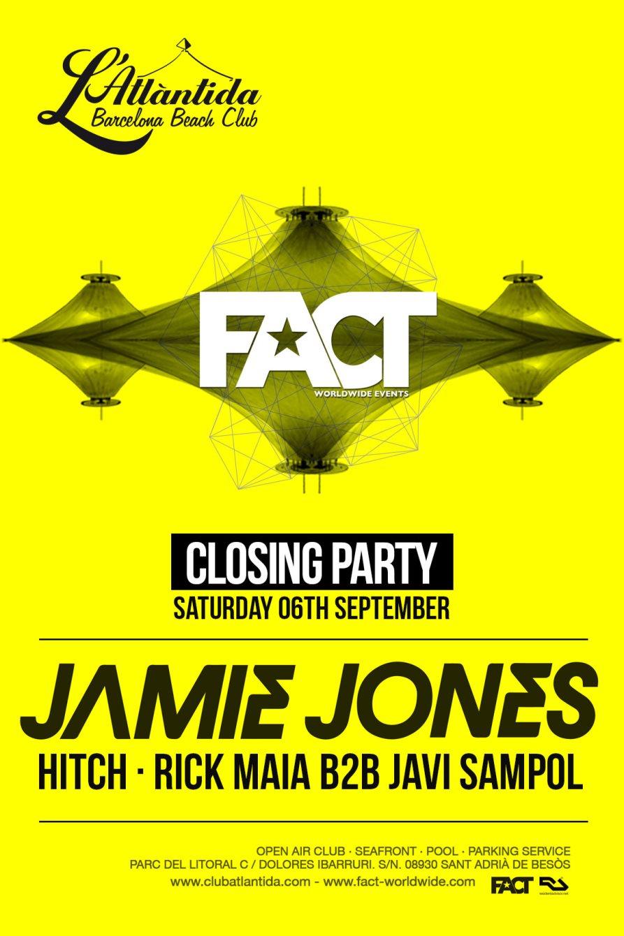 Fact presents Jamie Jones, Javi Sampol b2b Rick Maia, Hitch - Flyer front