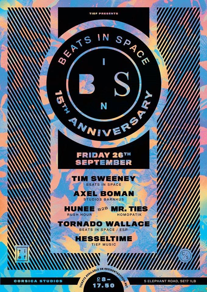 Tief presents Beats In Space 15th Anniversary with Tim Sweeney, Axel Boman, Hunee b2b Mr. Ties - Flyer back