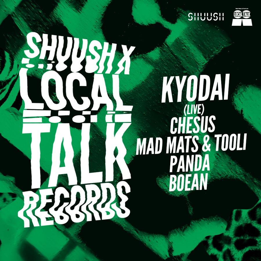 Shuush x Local Talk Records - Flyer front