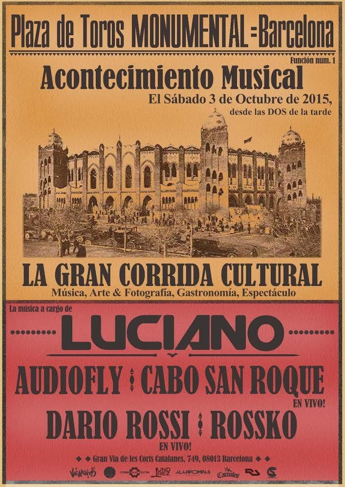 La Gran Corrida Cultural' Feat. Luciano, Audiofly, Cabo San Roque, Dario Rossi, Rossko - Flyer front