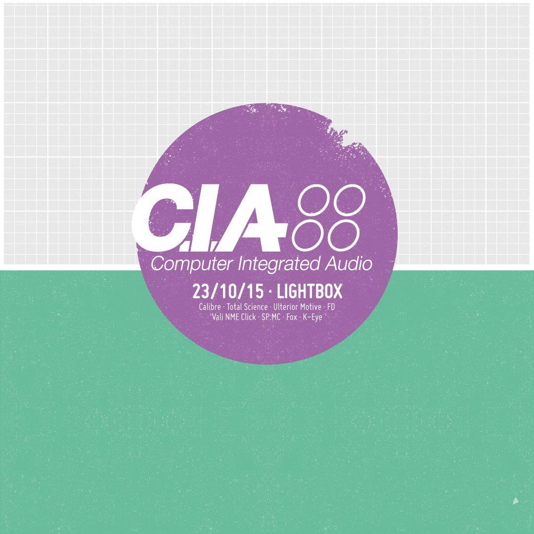 CIA Records presents: Calibre, Total Science, Ulterior Motive - Flyer front