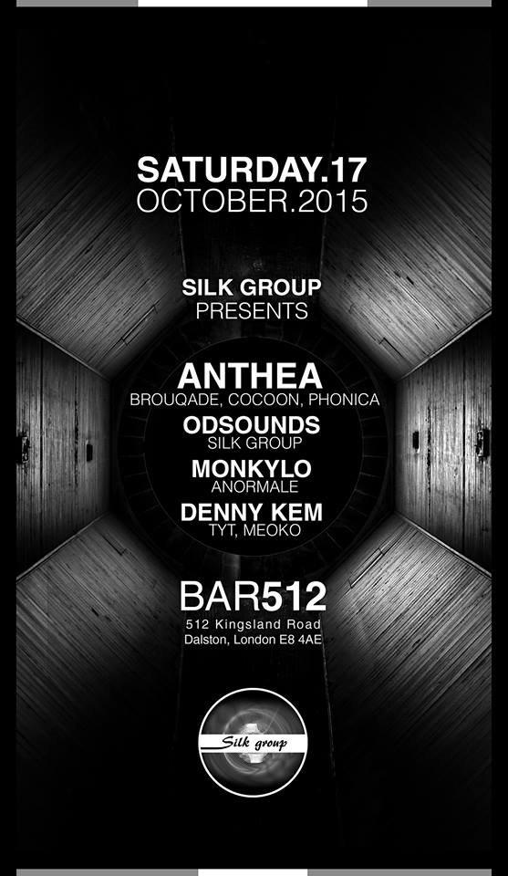 Silk Group presents Anthea, Odsounds, Monkylo & Denny Kem - Flyer front