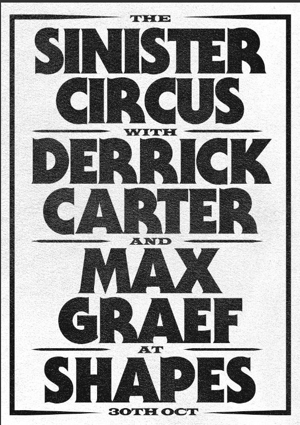 Tessellate - The Sinister Circus with Derrick Carter & Max Graef - Flyer back