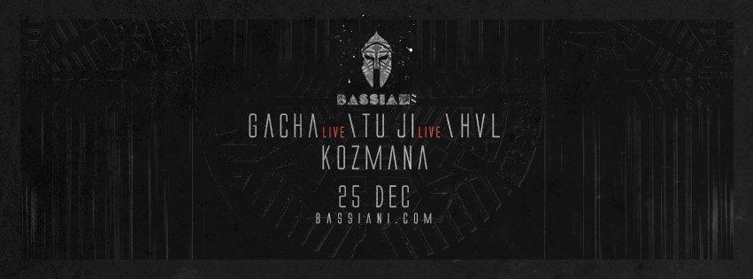 Bassiani: Gacha, Tu Ji, HVL, Kozmana - Flyer front