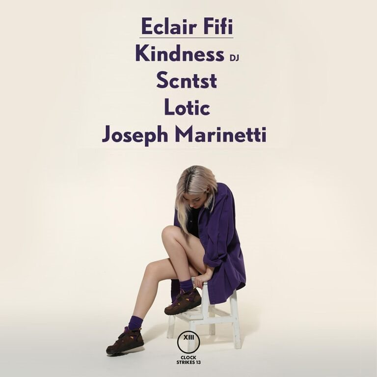 Cs13: Eclair Fifi presents with Eclair Fifi, Kindness, Scntst, Lotic, Joseph Marinetti & More. - Flyer front