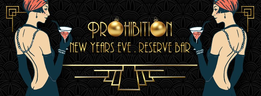 Prohibition - The Speakeasy Gangsters & Molls New Years Eve Plus Boat Party - Flyer back
