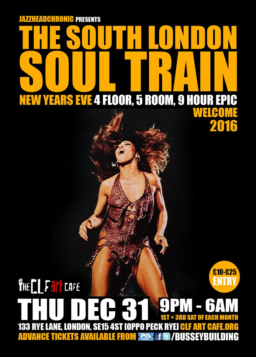 The South London Soul Train New Year's Eve, 4 Floor, 5 Room, 9 Hour Epic - Flyer front