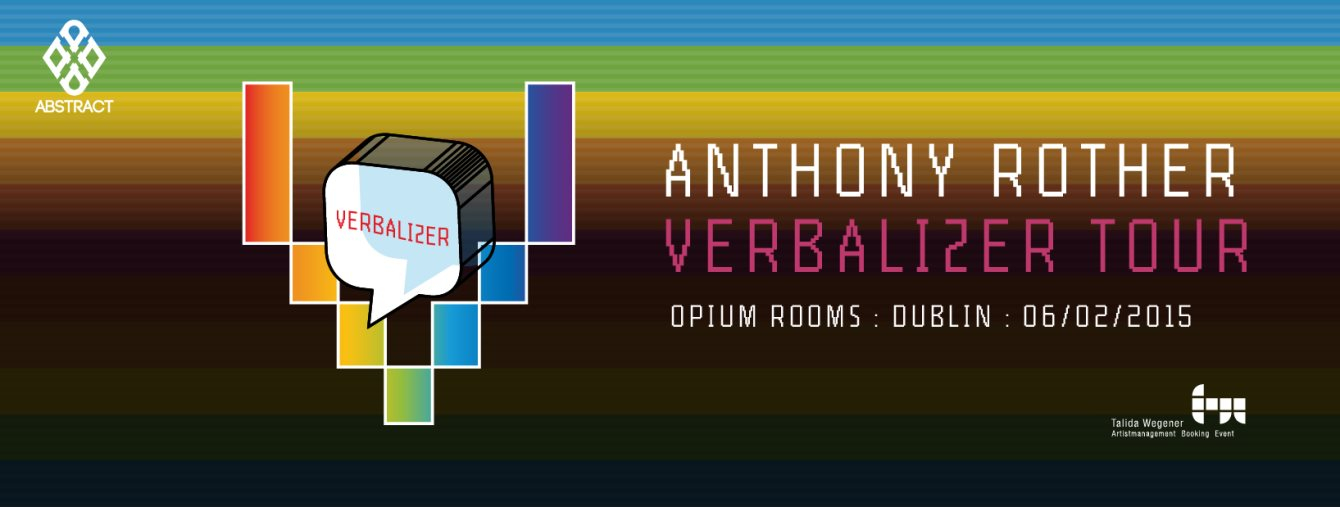 Abstract presents: Anthony Rother Verbaliser Tour - Flyer front