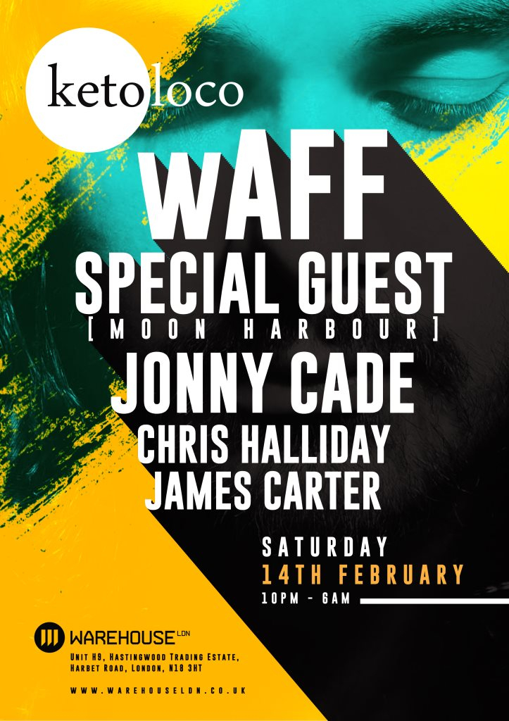 Ketoloco with Waff, Special Guest (Moon Harbour), Jonny Cade & More - Flyer front