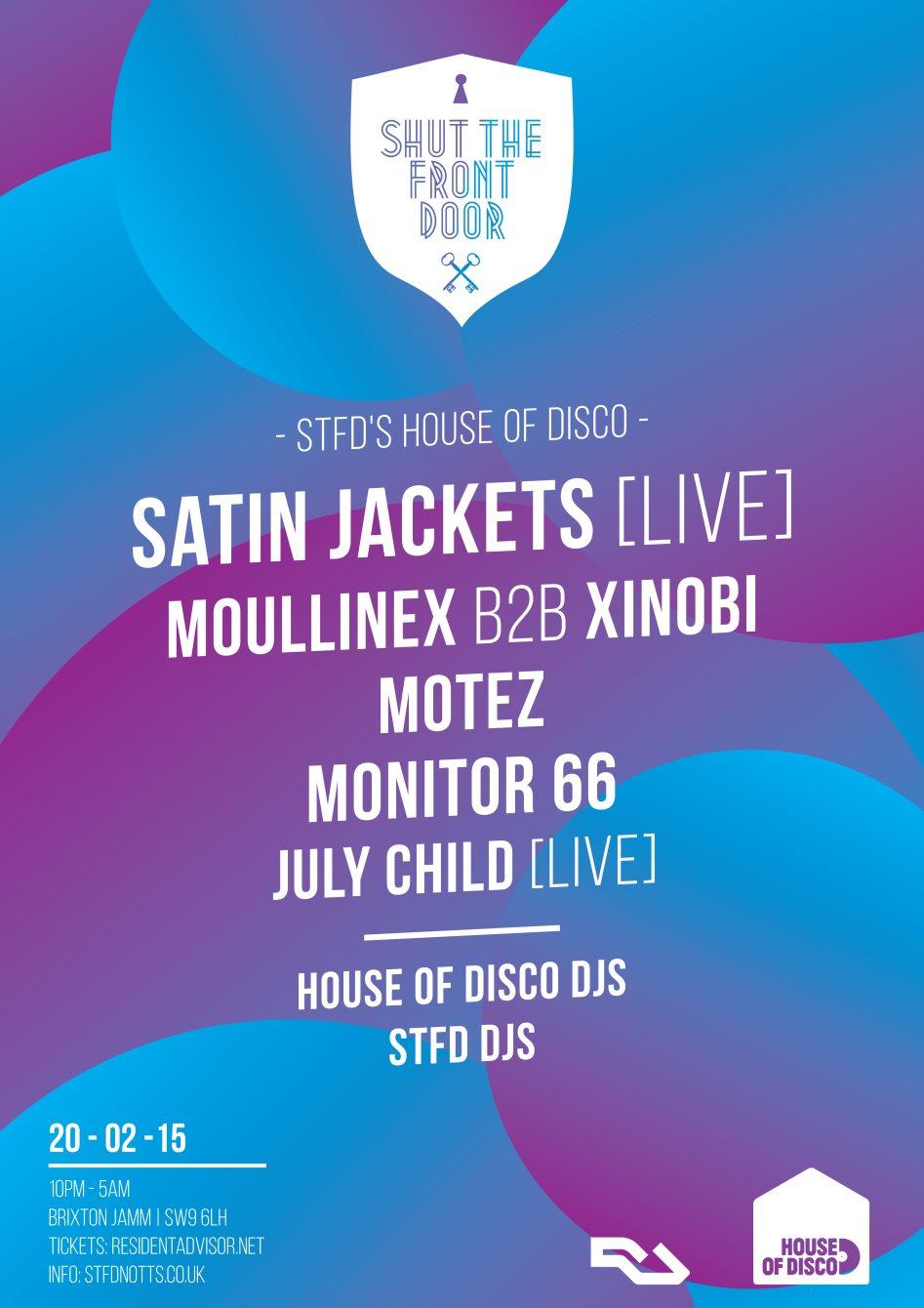 Shut The Front Door: Satin Jackets (Live), Moullinex b2b Xinobi, Motez - Flyer front
