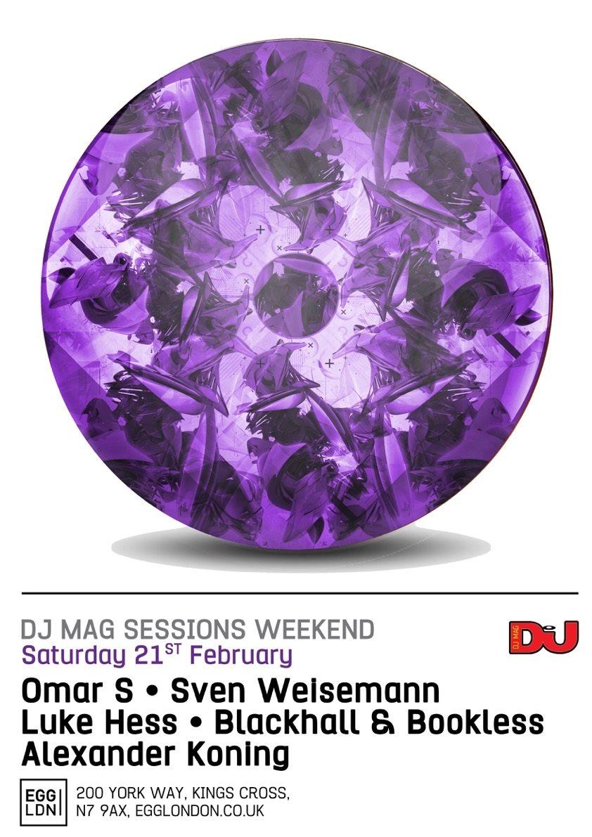 DJ Mag Sessions Weekend pt2: Omar S, Sven Weisemann, Luke Hess - Flyer front