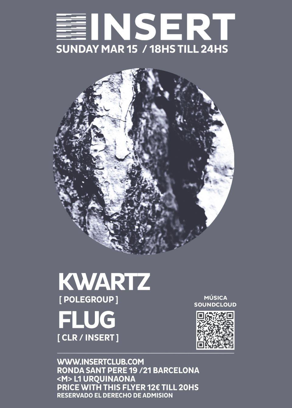 Insert presents Kwartz & Flug - Flyer front