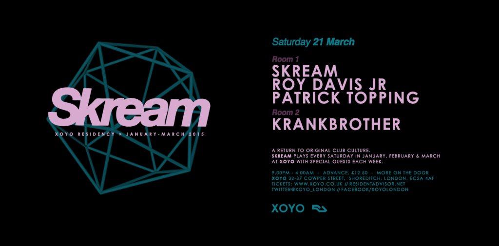 Skream + Roy Davis Jr. + Patrick Topping + Krankbrother - Flyer front