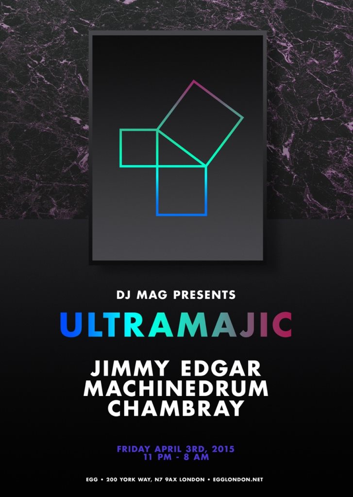 Ultramajic with Jimmy Edgar, Machinedrum & Chambray - Flyer front