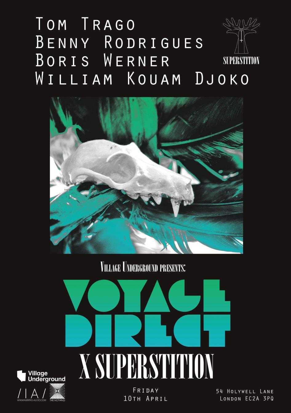 Superstition X Voyage Direct W/ Tom Trago, Benny Rodrigues, Boris Werner and William KJ - Flyer front
